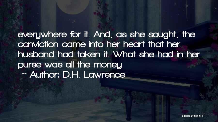 All For Money Quotes By D.H. Lawrence