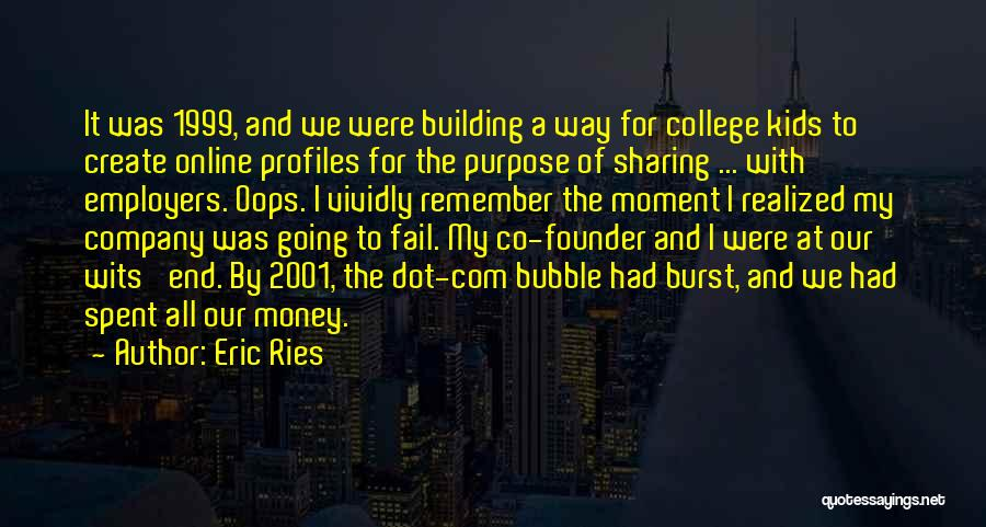 All For Money Quotes By Eric Ries