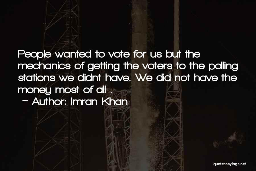 All For Money Quotes By Imran Khan