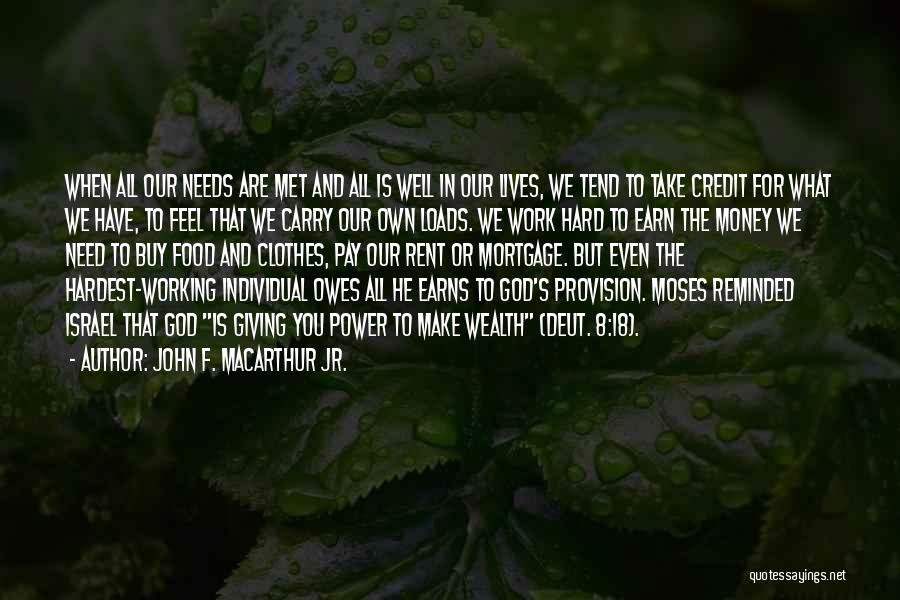 All For Money Quotes By John F. MacArthur Jr.
