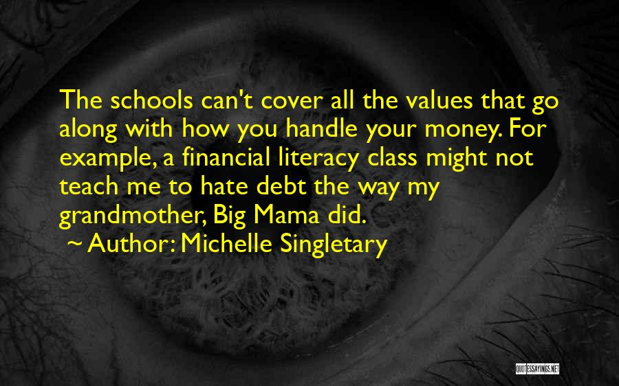All For Money Quotes By Michelle Singletary