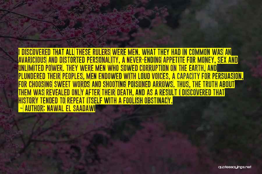 All For Money Quotes By Nawal El Saadawi