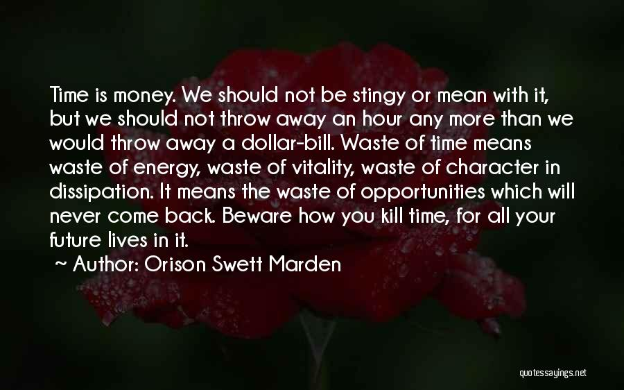 All For Money Quotes By Orison Swett Marden