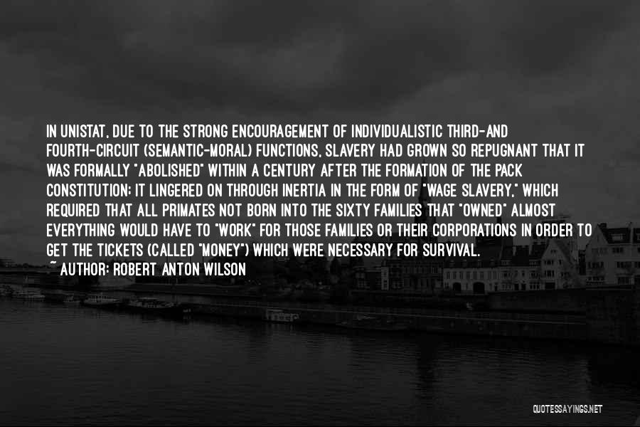 All For Money Quotes By Robert Anton Wilson