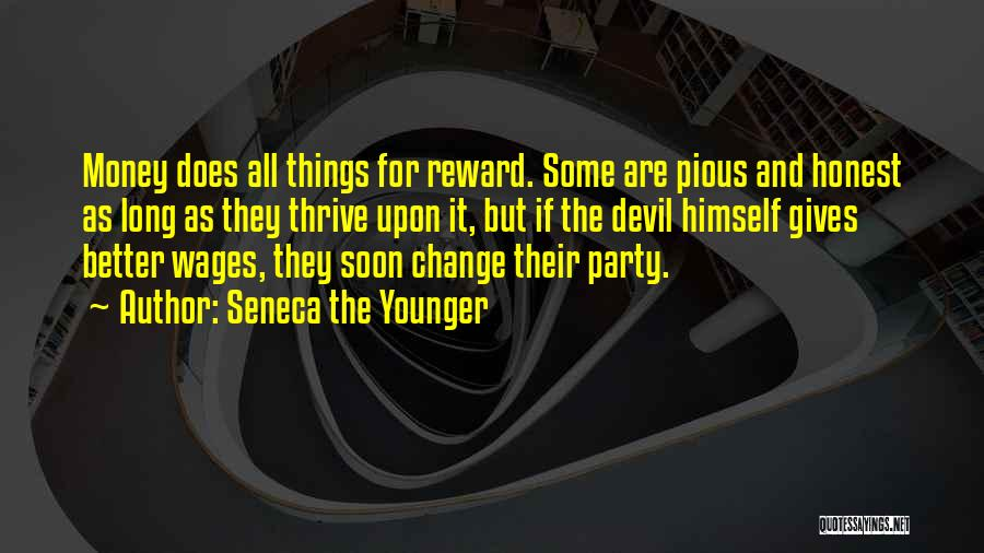 All For Money Quotes By Seneca The Younger