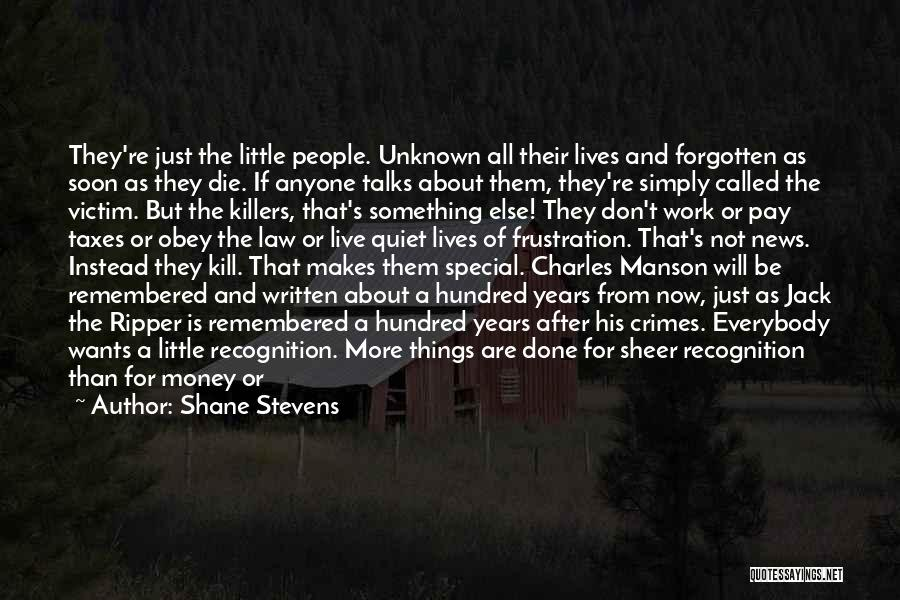 All For Money Quotes By Shane Stevens