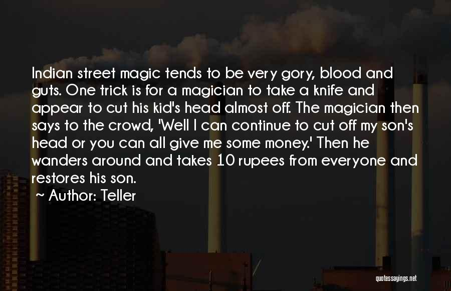 All For Money Quotes By Teller