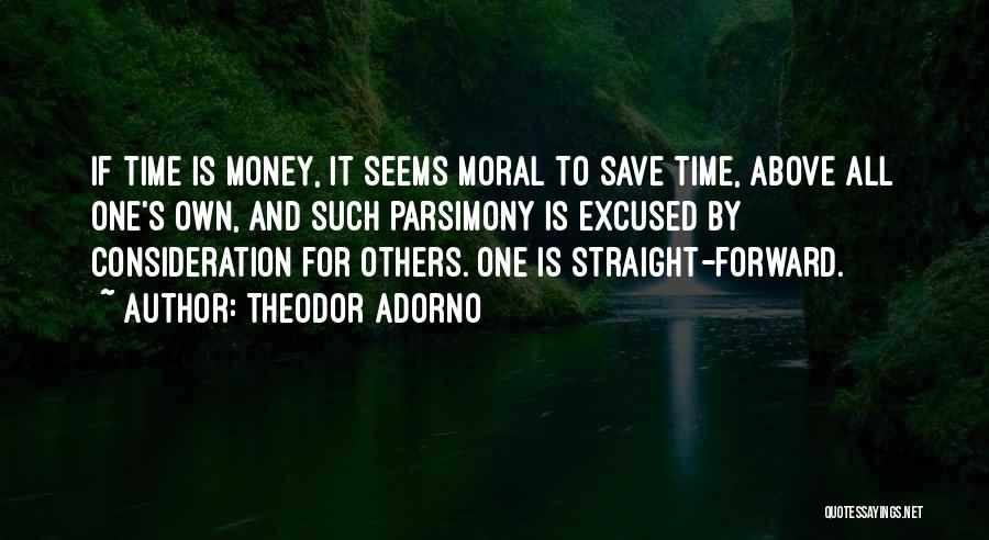 All For Money Quotes By Theodor Adorno