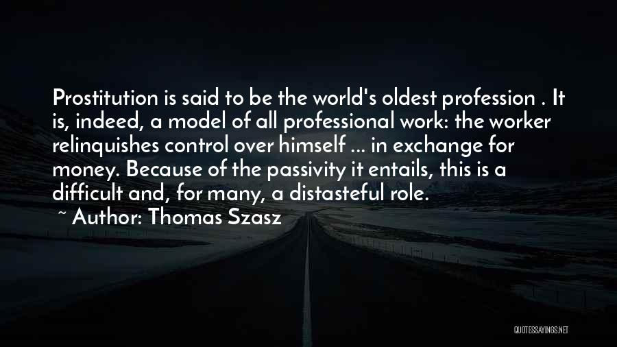 All For Money Quotes By Thomas Szasz