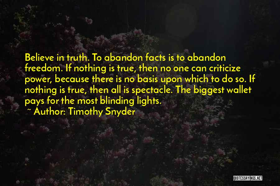 All For Money Quotes By Timothy Snyder