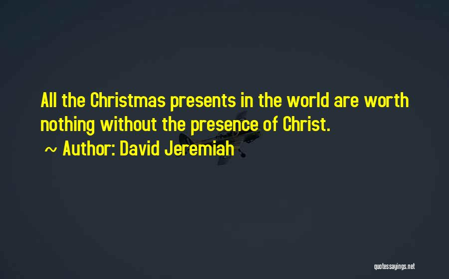 All I Want Is You For Christmas Quotes By David Jeremiah