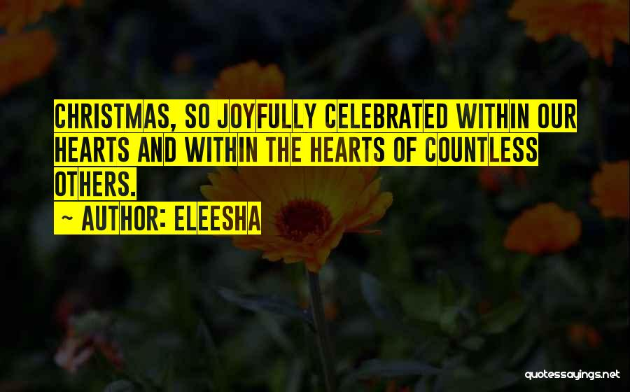 All I Want Is You For Christmas Quotes By Eleesha