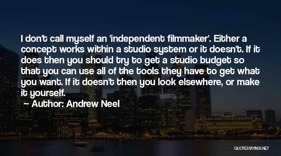 All I Want Quotes By Andrew Neel