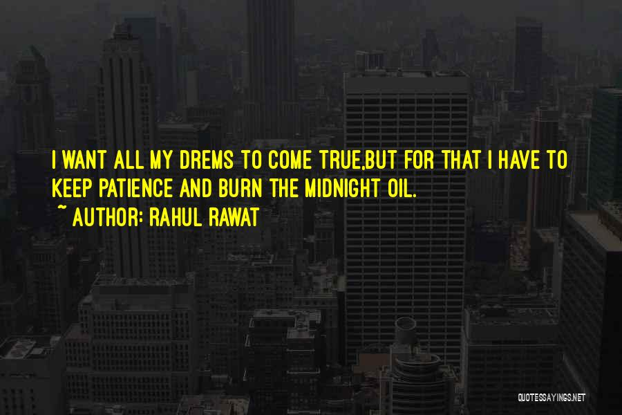 All I Want Quotes By Rahul Rawat