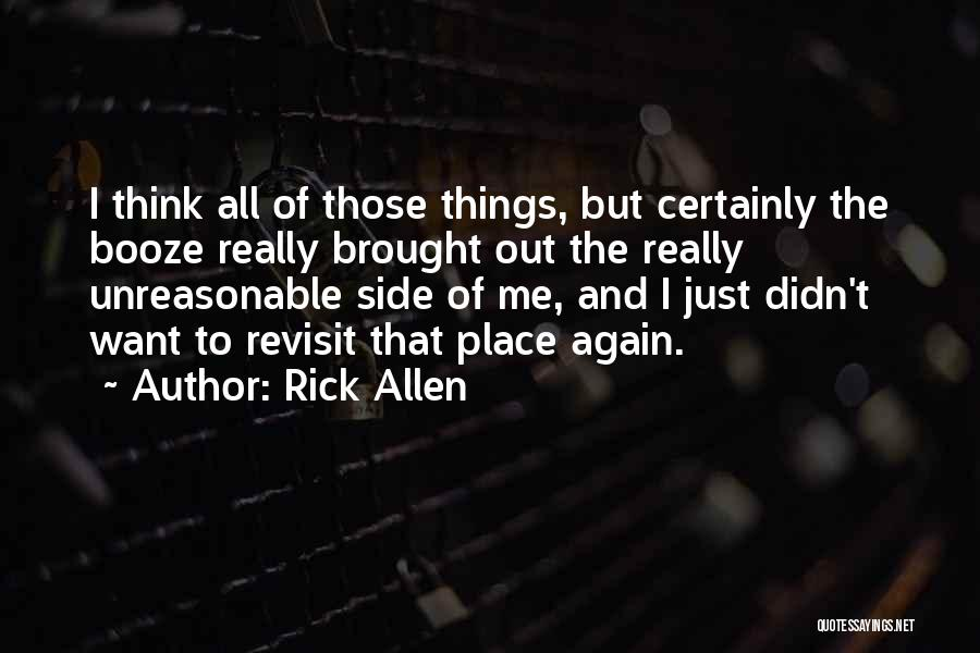 All I Want Quotes By Rick Allen