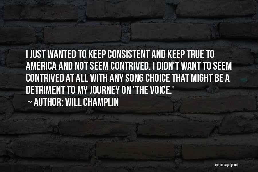 All I Want Quotes By Will Champlin