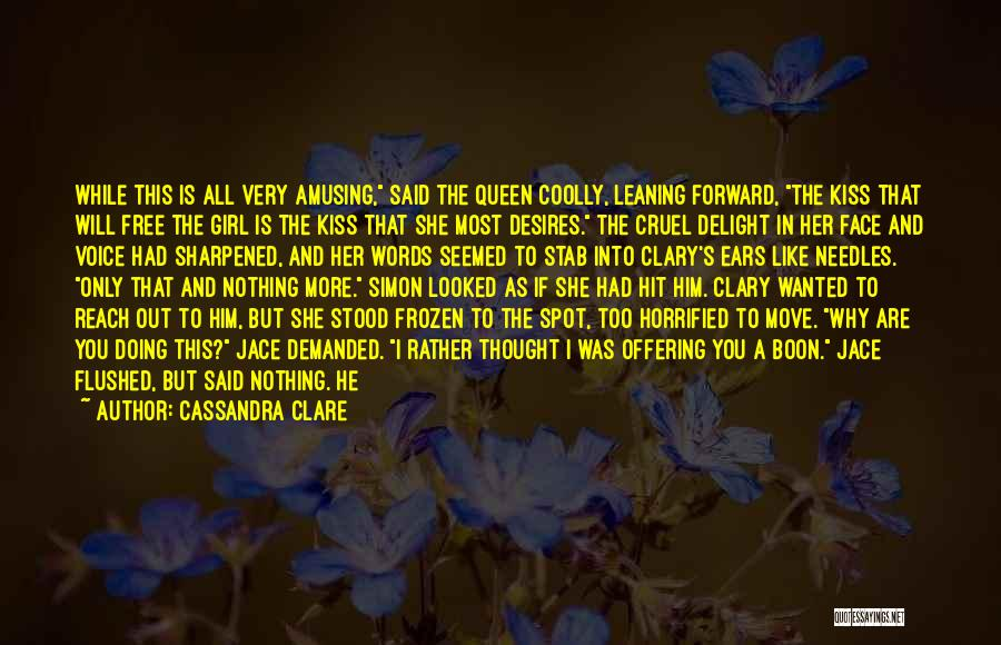 All I Wanted Was You Quotes By Cassandra Clare