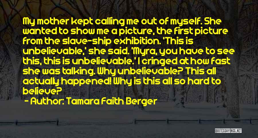 All I Wanted Was You Quotes By Tamara Faith Berger