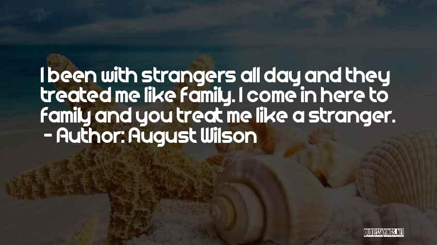 All In Family Quotes By August Wilson