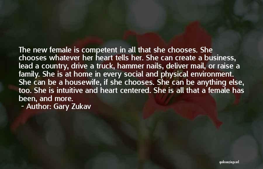 All In Family Quotes By Gary Zukav