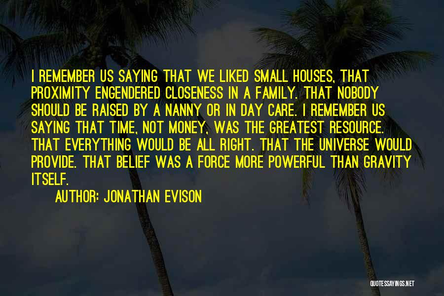 All In Family Quotes By Jonathan Evison