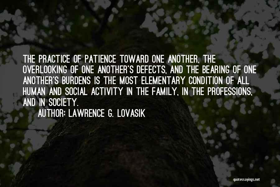 All In Family Quotes By Lawrence G. Lovasik