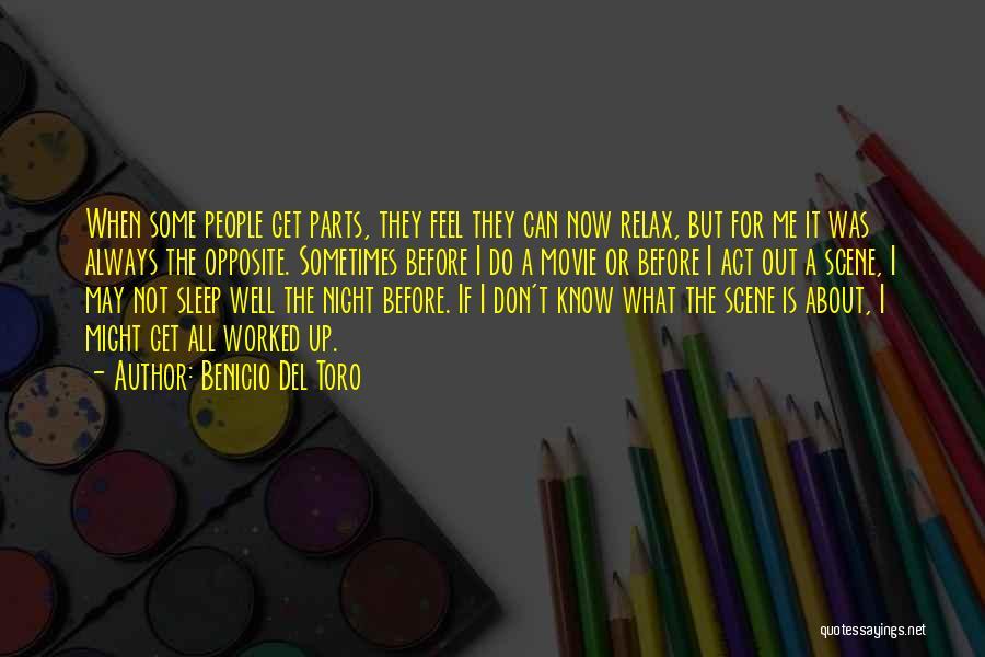 All Is Well Movie Quotes By Benicio Del Toro
