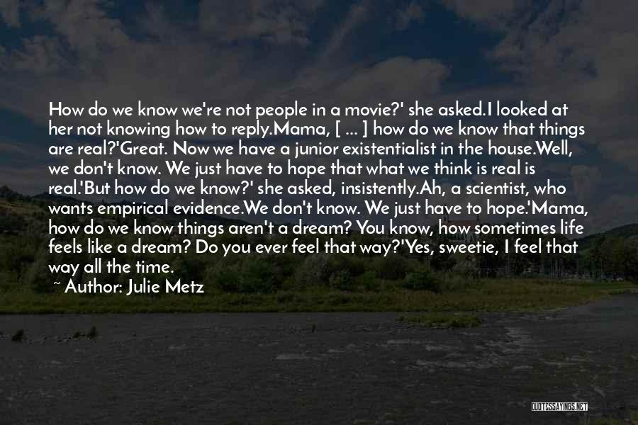 All Is Well Movie Quotes By Julie Metz