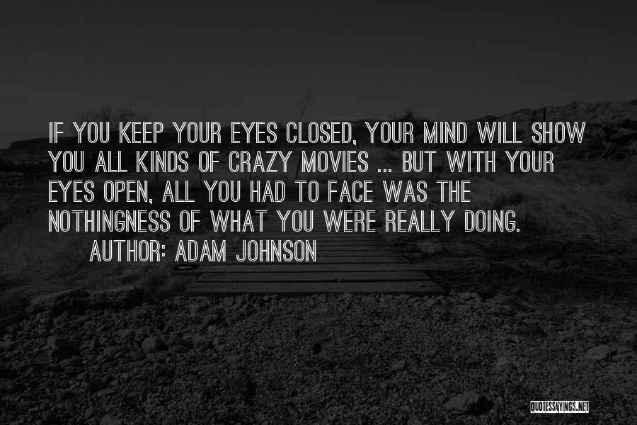 All Kinds Of Quotes By Adam Johnson