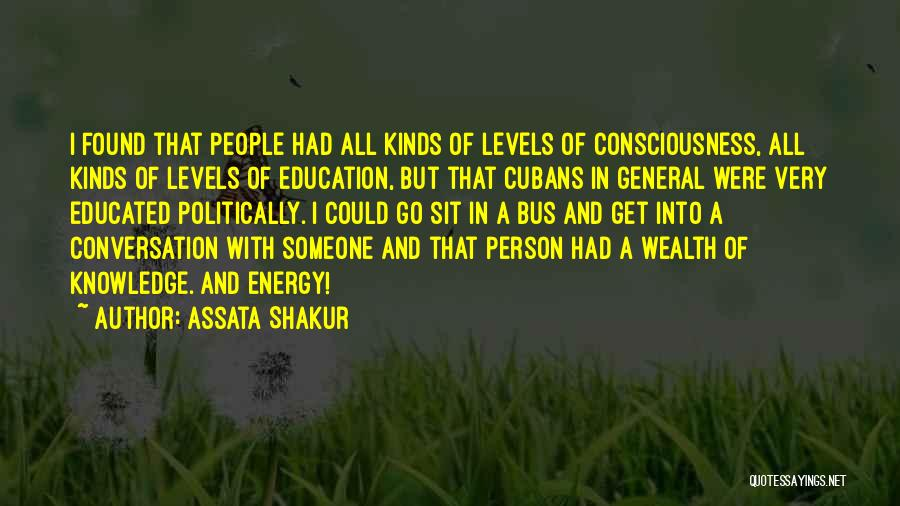 All Kinds Of Quotes By Assata Shakur