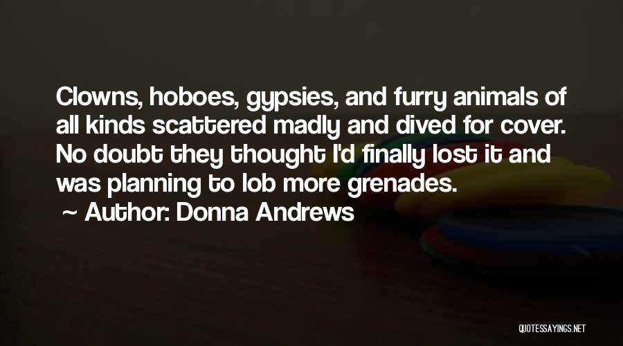 All Kinds Of Quotes By Donna Andrews