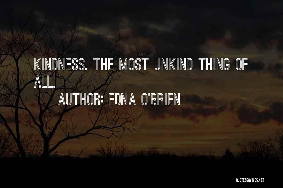 All Kinds Of Quotes By Edna O'Brien