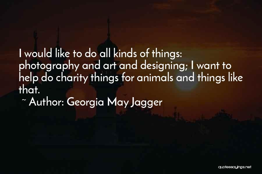 All Kinds Of Quotes By Georgia May Jagger