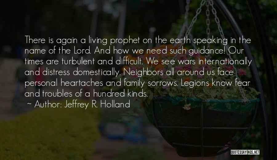 All Kinds Of Quotes By Jeffrey R. Holland