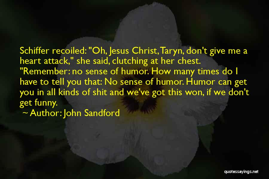 All Kinds Of Quotes By John Sandford