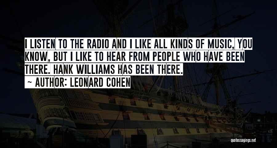 All Kinds Of Quotes By Leonard Cohen