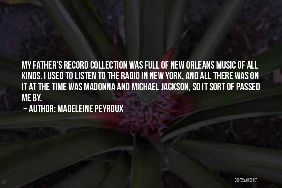 All Kinds Of Quotes By Madeleine Peyroux