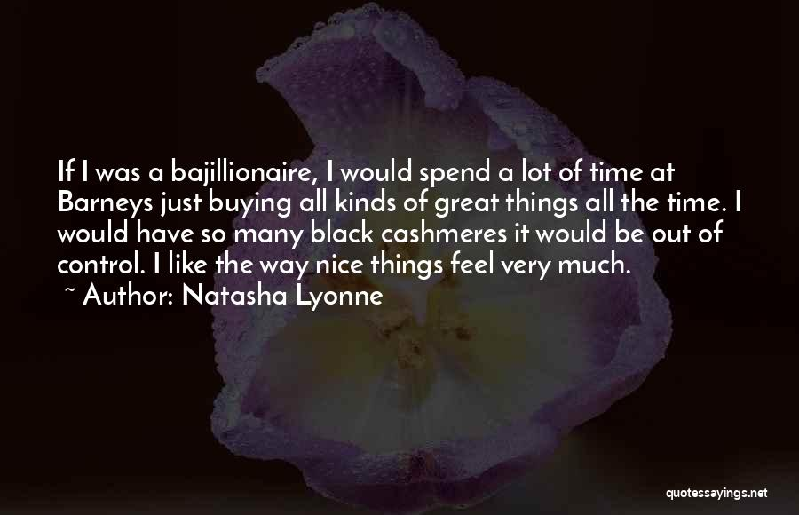 All Kinds Of Quotes By Natasha Lyonne