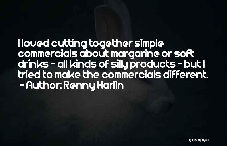 All Kinds Of Quotes By Renny Harlin