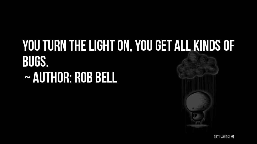 All Kinds Of Quotes By Rob Bell