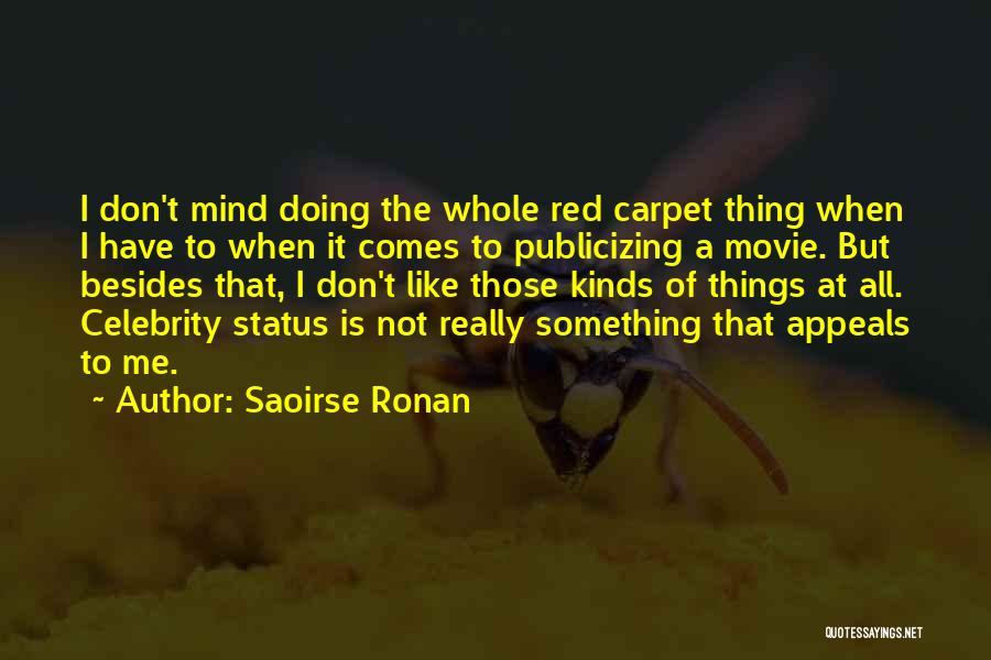 All Kinds Of Quotes By Saoirse Ronan