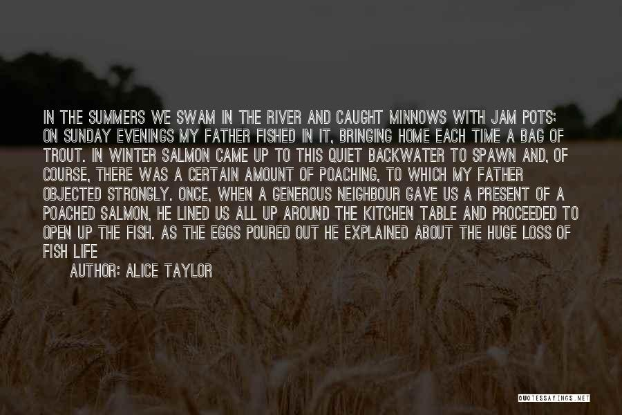 All Lined Up Quotes By Alice Taylor