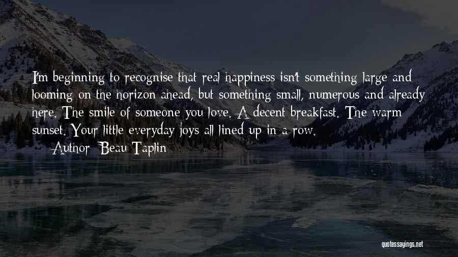 All Lined Up Quotes By Beau Taplin