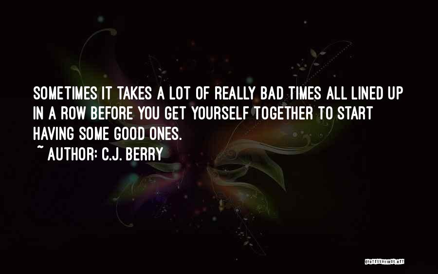 All Lined Up Quotes By C.J. Berry