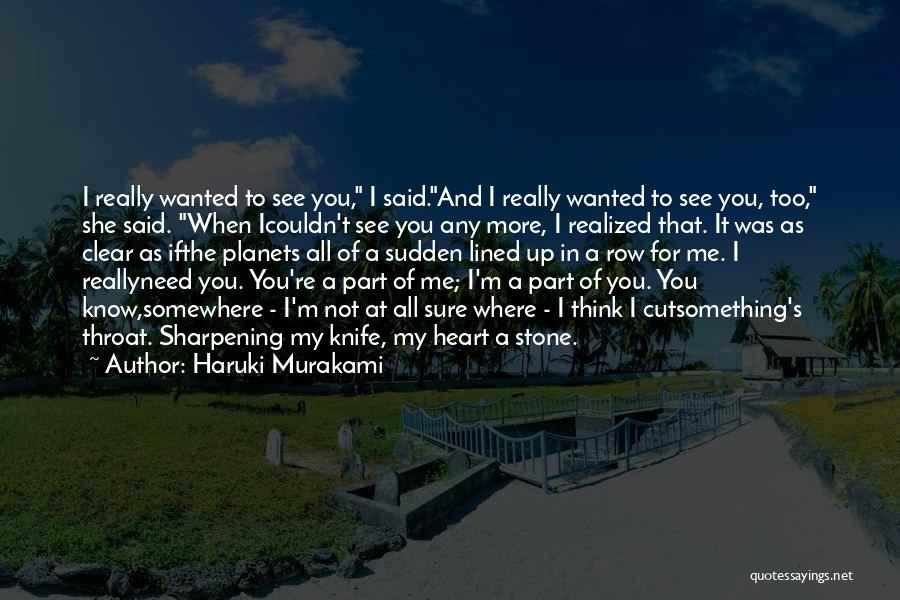 All Lined Up Quotes By Haruki Murakami