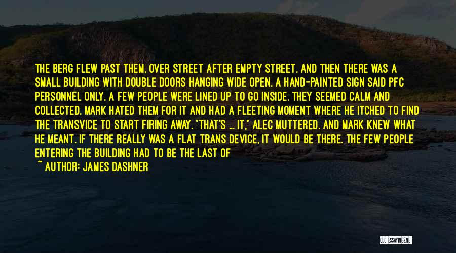 All Lined Up Quotes By James Dashner