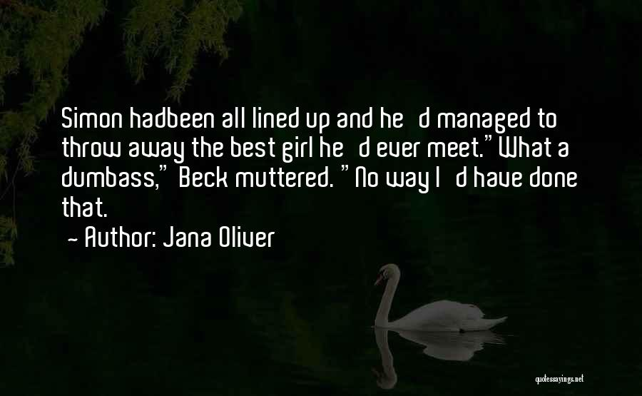 All Lined Up Quotes By Jana Oliver