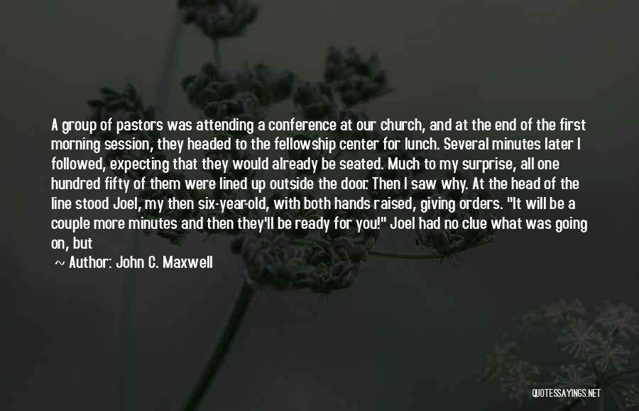 All Lined Up Quotes By John C. Maxwell