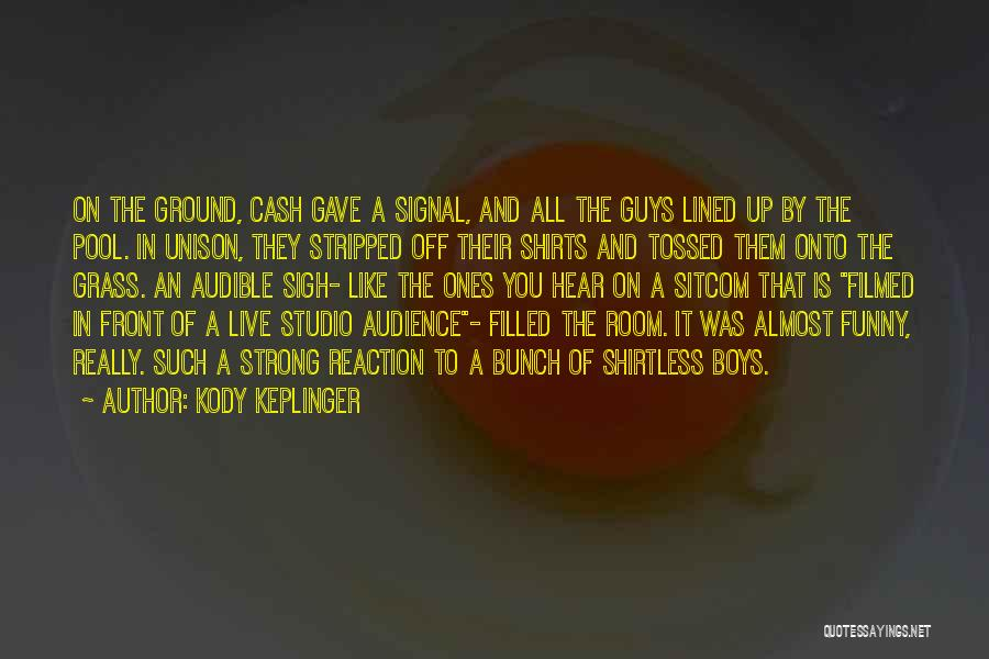 All Lined Up Quotes By Kody Keplinger
