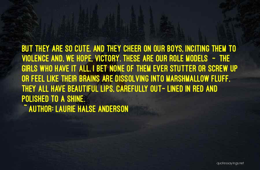 All Lined Up Quotes By Laurie Halse Anderson